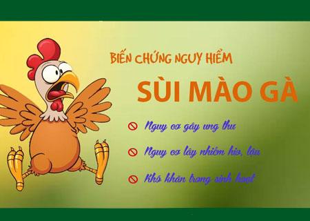 Biến chứng nguy hiểm bệnh sùi mào gà